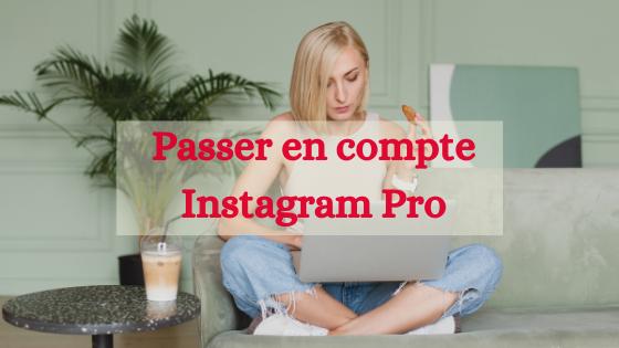 Passer compte pro Instagram